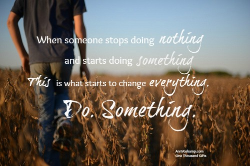Baby Steps: Just. Do. Something.