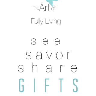 The Art of Fully Living