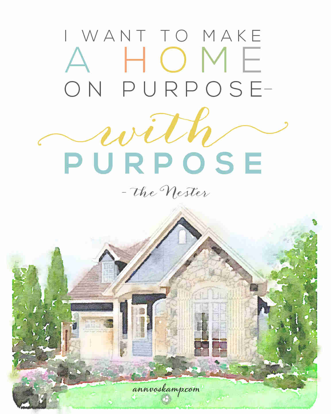 A Home on Purpose
