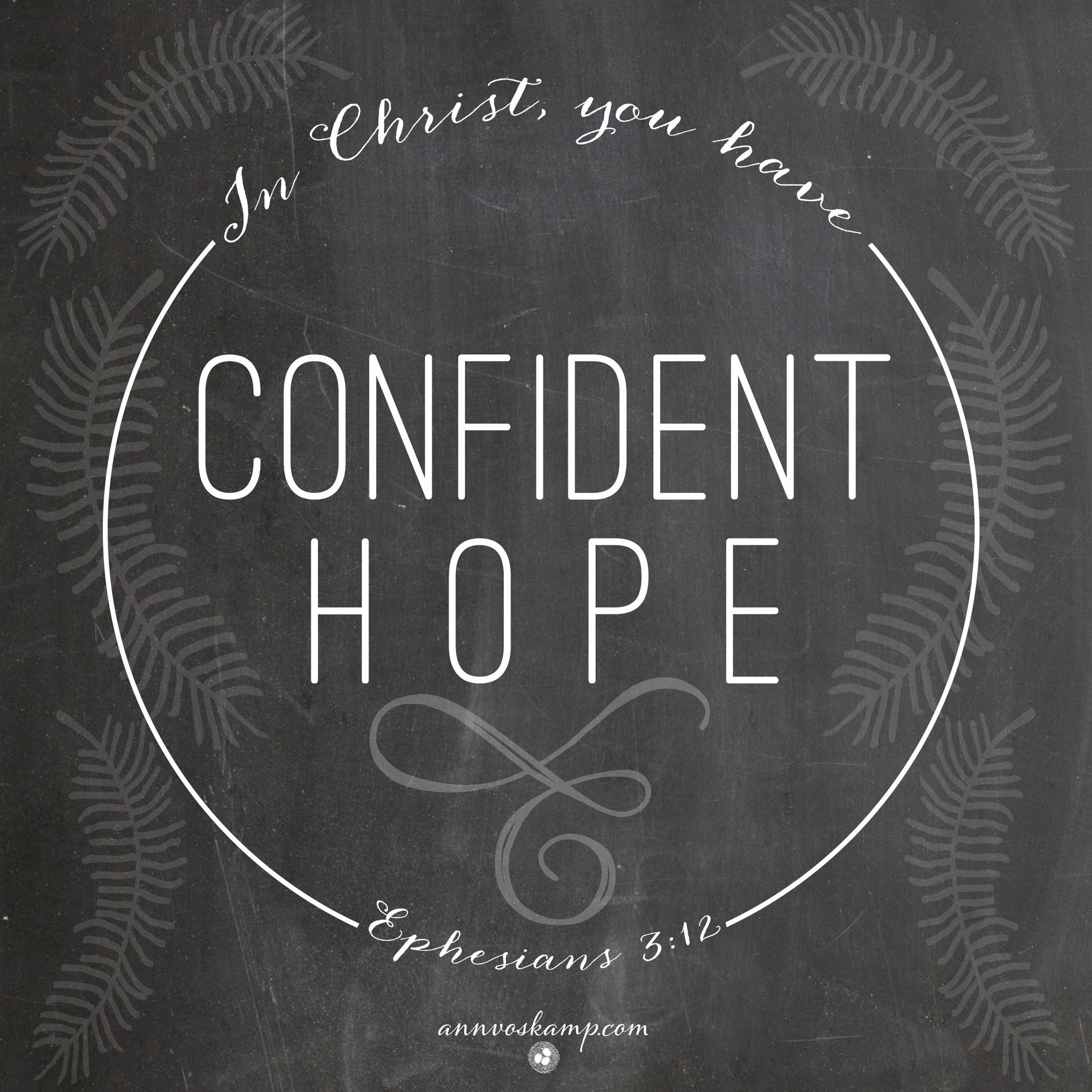 In Christ You Have Confident Hope (chalk)