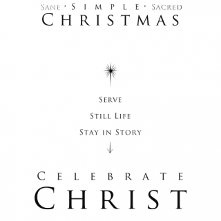 How to have a Sane, Sacred, and Simplified Christmas