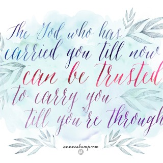 The God Who Has Carried You