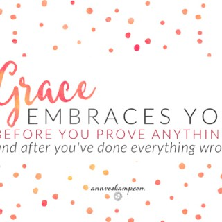 Grace Embraces You