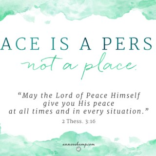 Peace is a Person