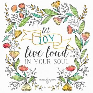Let Joy Live Loud