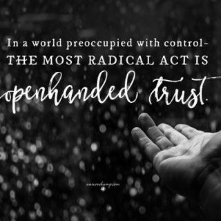 In a world preoccupied with control