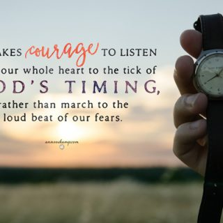 It take courage
