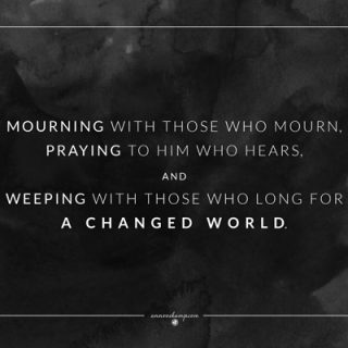 Mourning with those who mourn