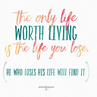 The only life worth living