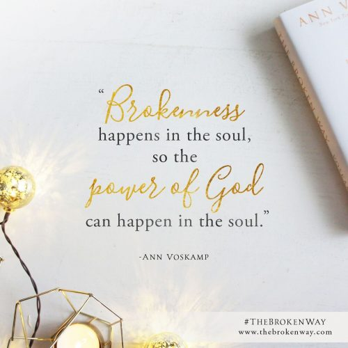 Brokenness happens in a soul