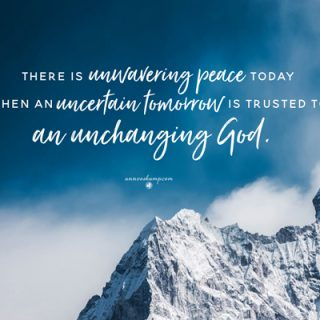 There is unwavering peace today