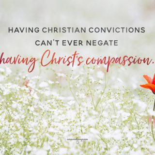 Having Christian convictions
