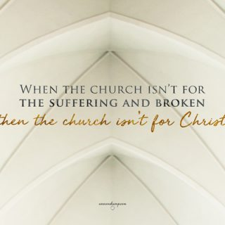 When the church isn't for the suffering