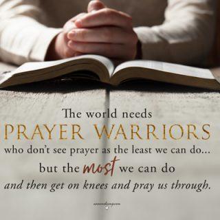 The world need prayer warriors