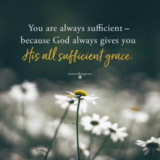 You are always sufficient