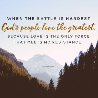 When the battle is the hardest