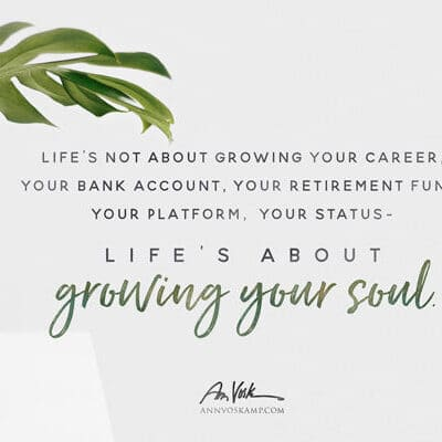 Life's not about growing your career