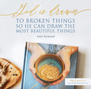 God is drawn to broken things