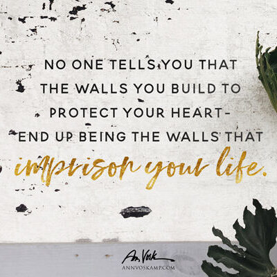 No one tells you that the walls you build
