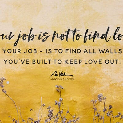 Your job is not to find love