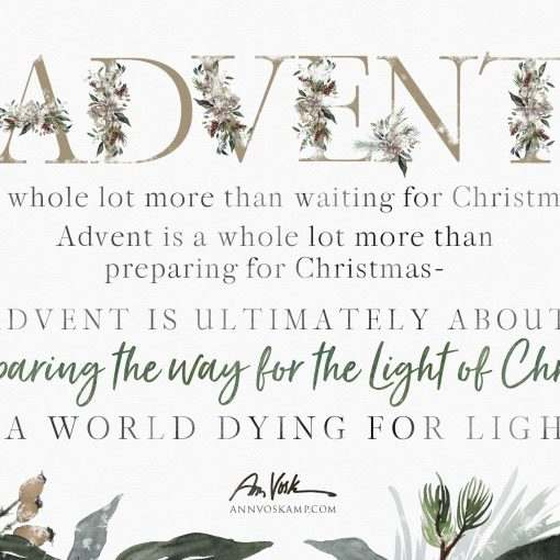 Advent is a whole lot more than