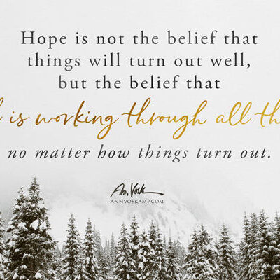 Hope is not the belief that