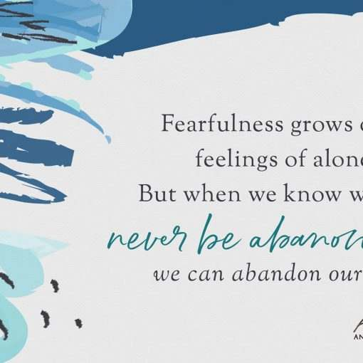 Fearfulness grows out of