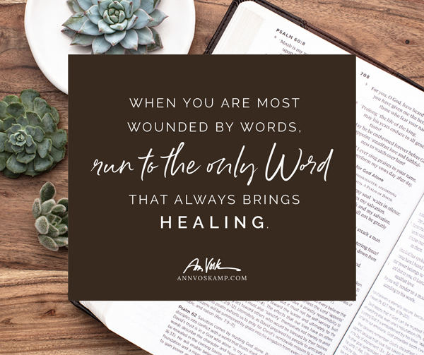 Run to the only Word that always brings healing