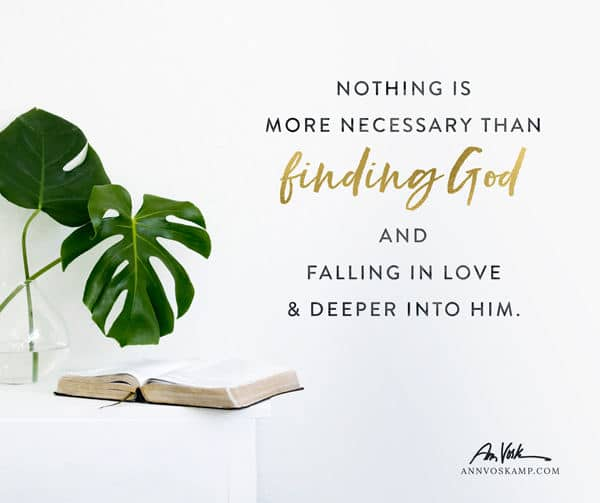 Nothing is more necessary than finding God