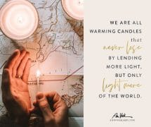 We are all warming candles