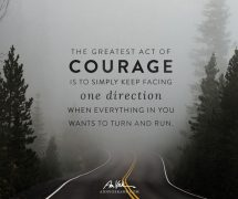 The greatest act of courage