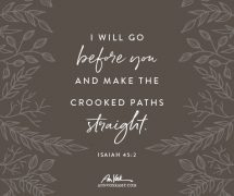 He makes the crooked paths straight