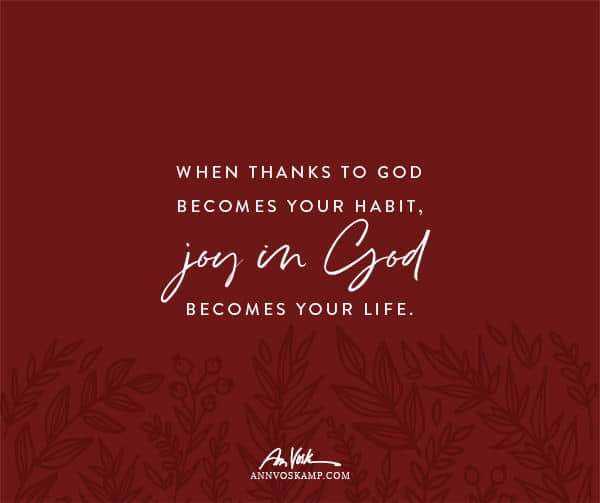 When Thanks to God Becomes Your Habit