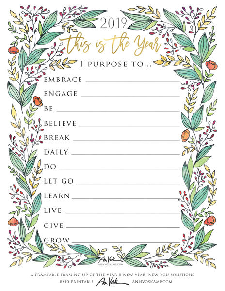 2019 – This is the Year Printable, full color floral