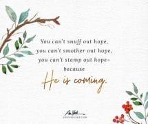 He is Coming