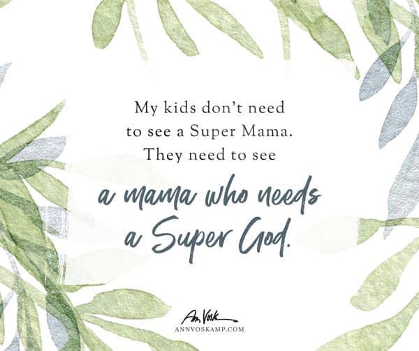 A mama who needs a Super God