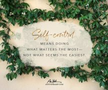 Self-Control means doing what matters the most