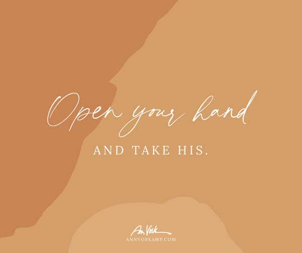 Open Your Hand and Take His
