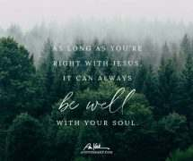 It can always be well with your soul