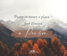 Peace is always a Person