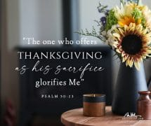 The one who offers thanksgiving